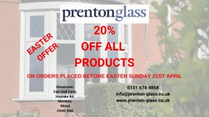20% Easter Promotion from Prenton Glass